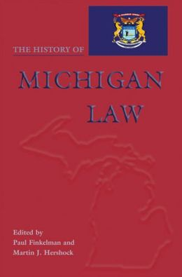 The History of Michigan Law