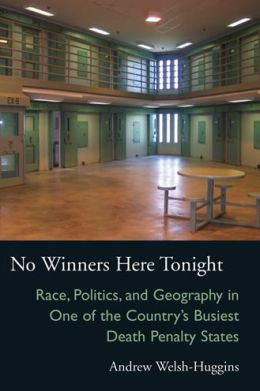 No Winners Here Tonight: Race, Politics, and Geography in One of the Country's Busiest Death Penalty States
