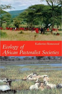 Ecology of African Pastoralist Societies