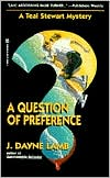 Question of Preference (A Teal Stewart Mystery)