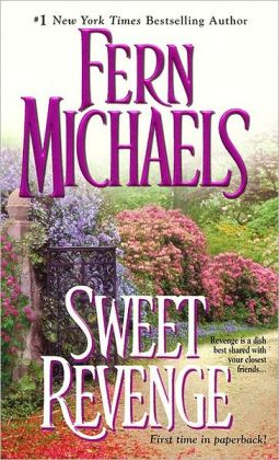 Sweet Revenge (Sisterhood Series #5)