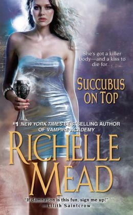 Succubus on Top (Georgina Kincaid Series #2)