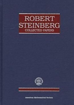 Robert Steinberg, Collected Papers