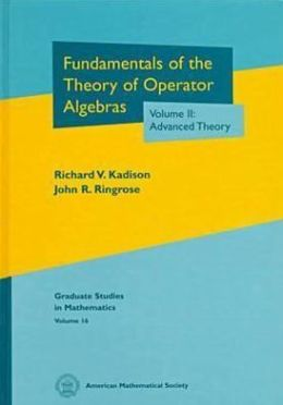 Fundamentals of the Theory of Operator Algebras: Volume II: Advanced Theory