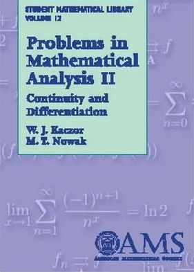 Problems in Mathematical Analysis ll: Continuity and Differentiation