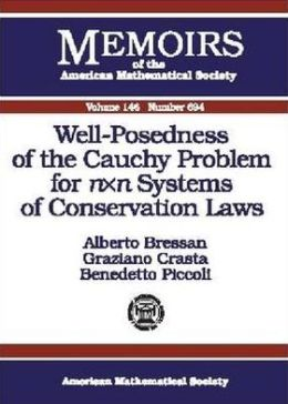 Well-Posedness of the Cauchy Problem for N Times N Systems of Conservation Laws