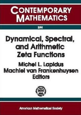 Dynamical, Spectral, and Arithmetic Zeta Functions