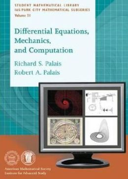 Differential Equations, Mechanics, and Computation