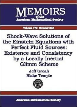 Shock-Wave Solutions of the Einstein Equations with Perfect Fluid Sources: Existence and Consistency by a Locally Inertial Glimm Scheme