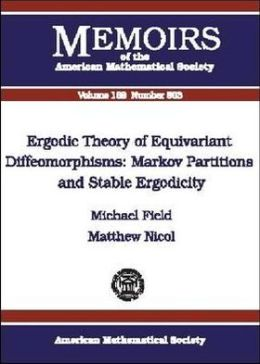 Ergodic Theory of Equivariant Diffeomorphisms (Memoirs of the American Mathematical Society Series #803): Markov Partitions and Stable Ergodicity