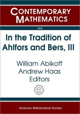 In the Tradition of Ahlfors and Bers, III