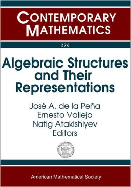 Algebraic Structures and Their Representations