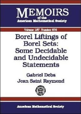 Borel Liftings of Borel Sets: Some Decidable and Undecidable Statements