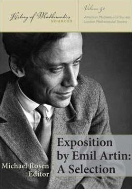 Exposition by Emil Artin: A Selection