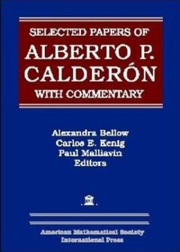 Selected Papers of Alberto P. Calderon with Commentary