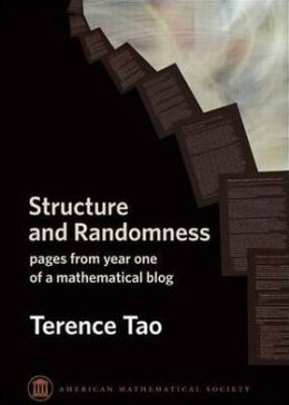 Structure and Randomness: Pages from Year One of a Mathematical Blog