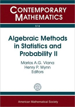 Algebraic Methods in Statistics and Probability II