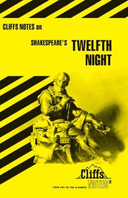 CliffsNotes on Shakespeare's Twelfth Night