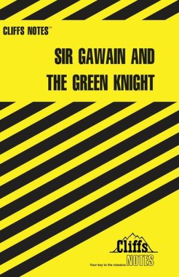 CliffsNotes on Sir Gawain and the Green Knight