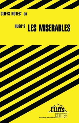 CliffsNotes on Hugo's Les Miserables