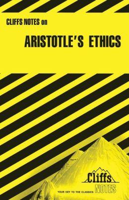 CliffsNotes Aristotle's Ethics