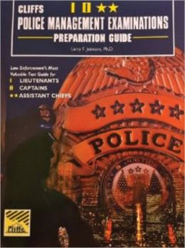 Cliffs Police Management Examinations Preparation Guide