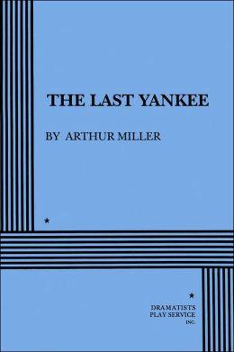 The Last Yankee