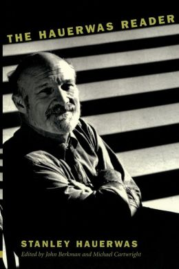 The Hauerwas Reader