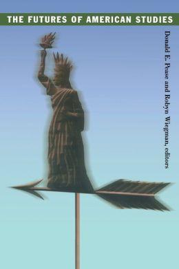 The Futures of American Studies