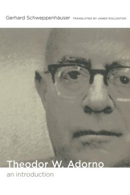 Theodor W. Adorno: An Introduction