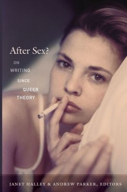 After Sex?: On Writing since Queer Theory