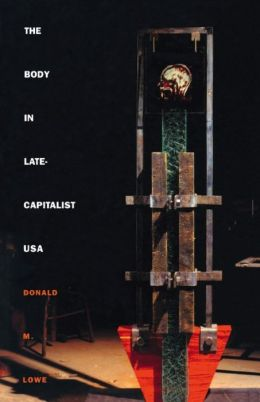 The Body in Late-Capitalist USA