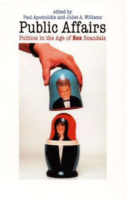 Public Affairs: Politics in the Age of Sex Scandals