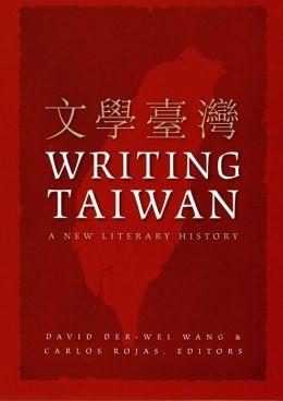 Writing Taiwan: A New Literary History