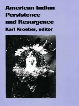 American Indian Persistence and Resurgence