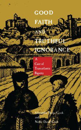 Good Faith and Truthful Ignorance: A Case of Transatlantic Bigamy