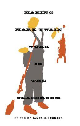 Making Mark Twain Work in the Classroom