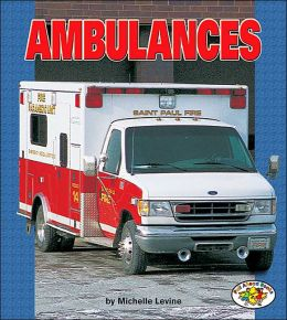 Ambulances (Pull Ahead Books - Mighty Movers Series)