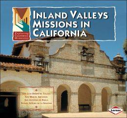 Inland Valleys Missions in California