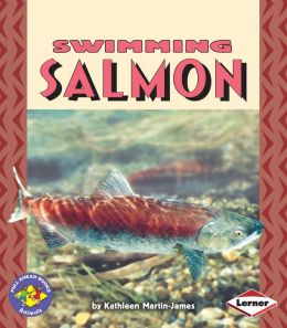Swimming Salmon (Pull Ahead Books)
