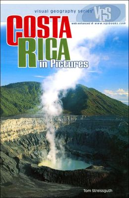 Costa Rica in Pictures (Visual Geography Series)
