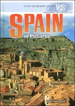 Spain in Pictures (Visual Geography Series)