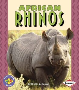 African Rhinos (Pull Ahead Books Series)