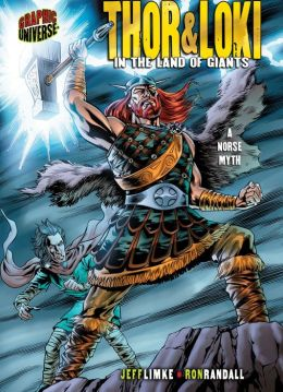 Thor & Loki: In the Land of Giants: A Norse Myth