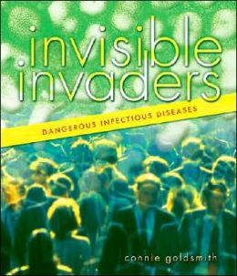 Invisible Invaders: Dangerous Infectious Diseases