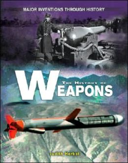 The History of Weapons