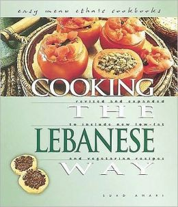 Cooking the Lebanese Way (Easy Menu Ethnic Cookbooks Series)