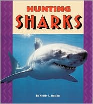 Hunting Sharks (Pull Ahead Books Series)