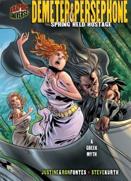 Demeter and Persephone: Spring Held Hostage