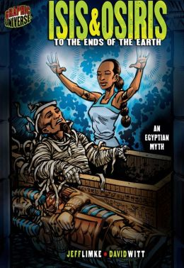 Isis and Osiris: To the Ends of the Earth